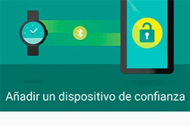 Como activar y usar el Smartlock de tu dispositivo Android