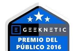 Desvelados los ganadores de los Premios del Público Geeknetic 2016