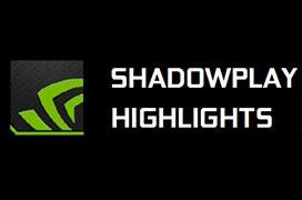 NVIDIA lanza ShadowPlay Highlights de captura automática de momentos divertidos en juegos