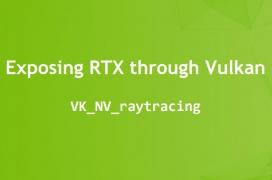 NVIDIA trabaja con Khronos Group para implementar Raytracing RTX en Vulkan