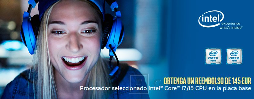 ASUS, ASRock, Gigabyte, MSI  e Intel te devuelven hasta 145 Euros por la compra de sus Placas Base y CPU, Imagen 1