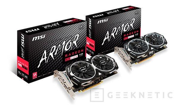 Radeon RX 470 Gaming X y RX 470 Armor, llegan la propuestas personalizada de MSI, Imagen 2