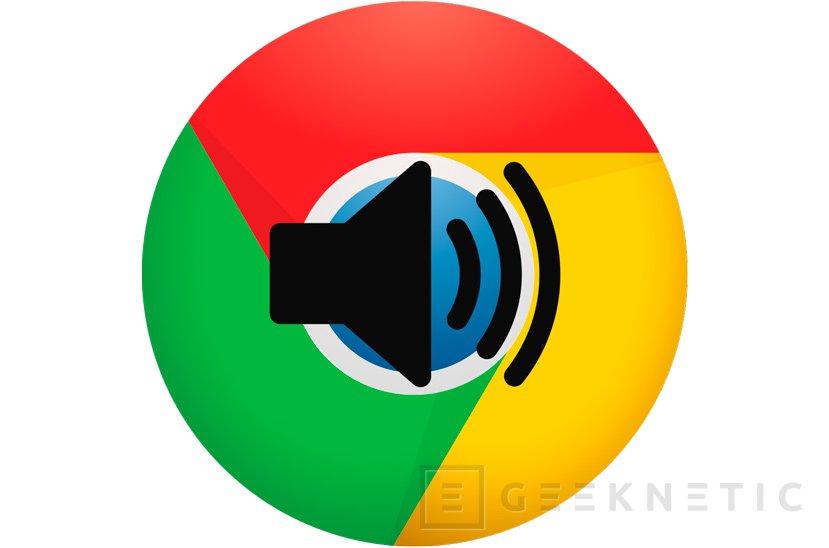 La próxima versión de Chrome bloqueará el sonido de los vídeos que se reproducen automáticamente, Imagen 1