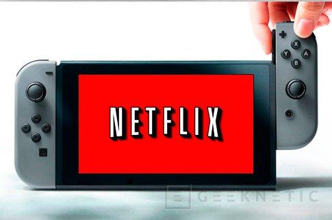 Nintendo integrará Netflix en su consola Switch, Imagen 1