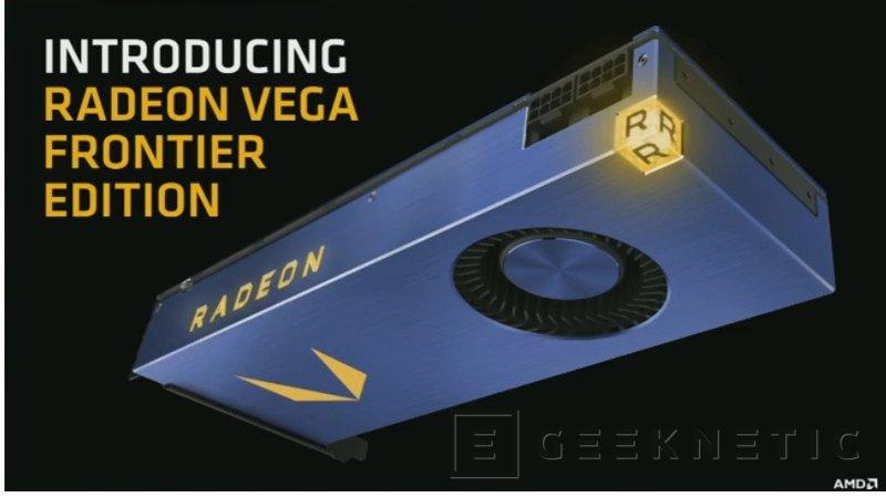 AMD Radeon Vega Frontier, la arquitectura Vega llega al mercado profesional con 16 GB HBM2, Imagen 1