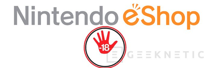 Nintendo no permitirá descargar juegos 18+ de su tienda online en