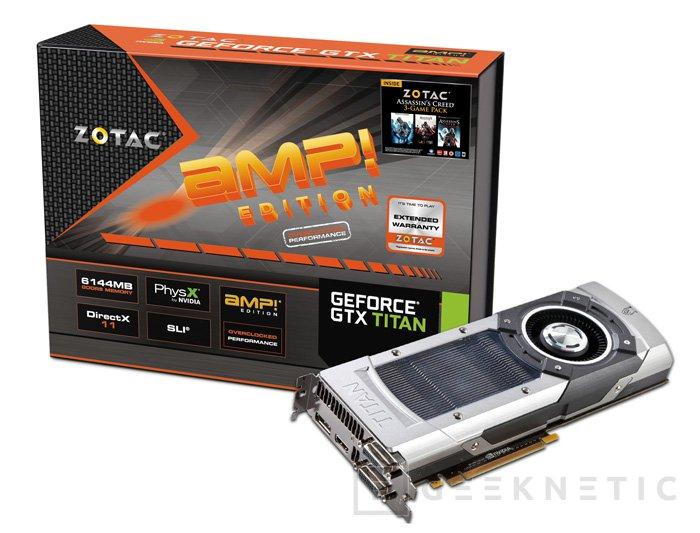 ZOTAC añade overclock de serie a su GTX TITAN AMP! Edition, Imagen 1