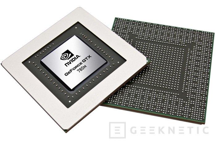 GeForce GTX 700M. Llegan las gráficas de alto rendimiento para portátiles de Nvidia, Imagen 1