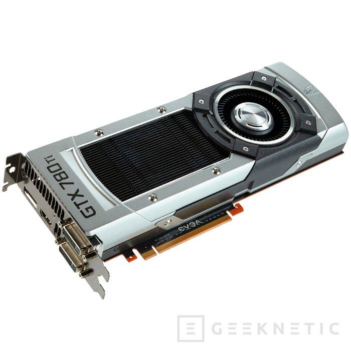 EVGA presenta sus nuevas GeForce GTX 780 Ti Superclocked con OC de fábrica, Imagen 3