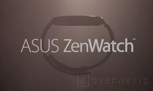 El reloj inteligente de ASUS se llamará Zenwatch, Imagen 1