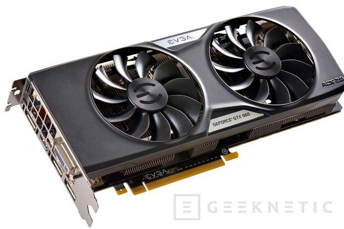 Llegan las GeForce GTX 960 con 4 GB de memoria, Imagen 2