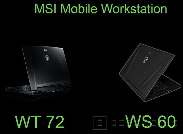 Llegan a España las nuevas Workstation portátiles WT72 de MSI, Imagen 1